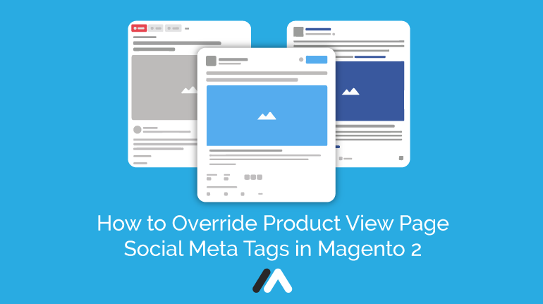 Name:  How-to-override-Product-View-Page-Meta-Tag-in-Magento-2-Social-Share.png Views: 6 Size:  20.9 KB