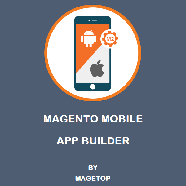 Name:  magento-mobile-app.png Views: 37 Size:  47.4 KB