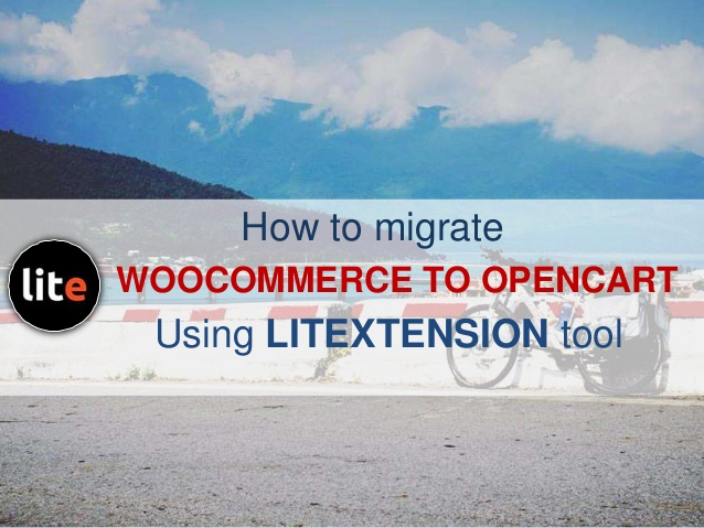 Name:  how-to-migrate-data-from-woocommerce-to-opencart-with-litextension-1-638.jpg?cb=1468576846.jpg Views: 316 Size:  104.0 KB