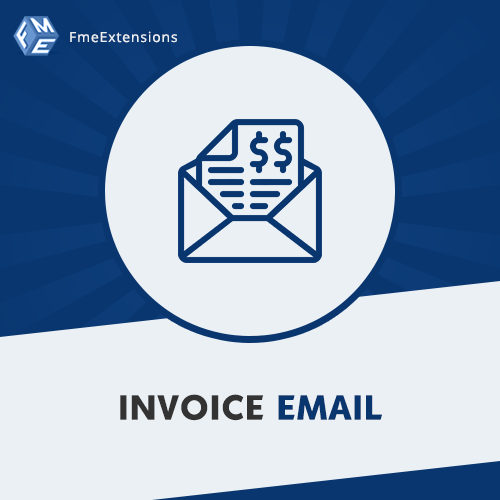Name:  magento 2 invoice email extension fme.png