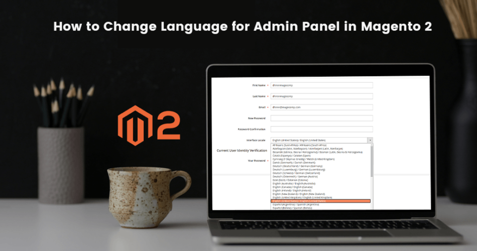 Name:  How-to-Change-Language-for-Admin-Panel-in-Magento-2-950x500.png Views: 12 Size:  364.0 KB