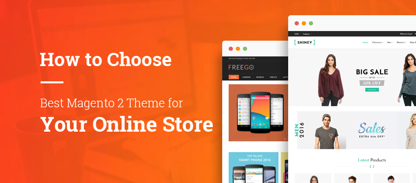 Name:  Guide-to-Choose-the-Best-Magento-2-Theme.png Views: 6 Size:  143.3 KB