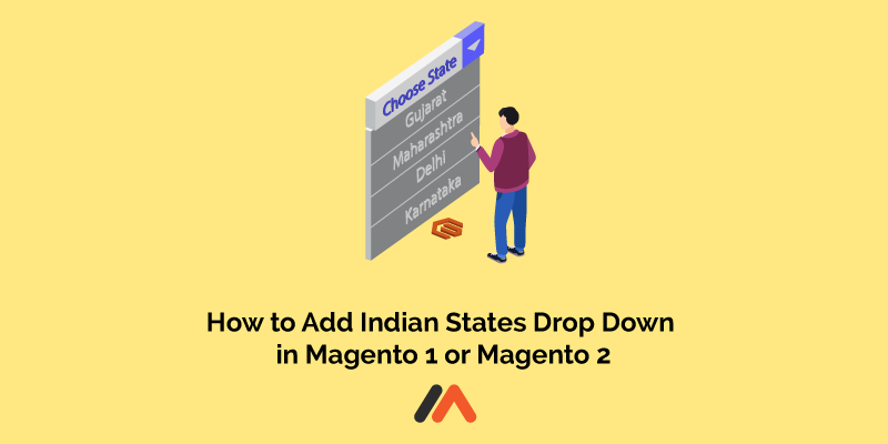 Name:  How to Add Indian States Dropdown in Magento 1 or Magento 2.png