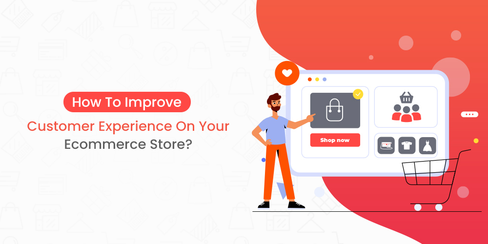 Name:  Improve-Ecommerce-Customer-Experience.jpg Views: 12 Size:  160.8 KB
