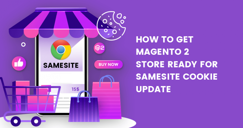 Name:  How-to-Get-Magento-2-store-ready-for-SameSite-cookie-update-1-950x500.png Views: 4 Size:  275.5 KB