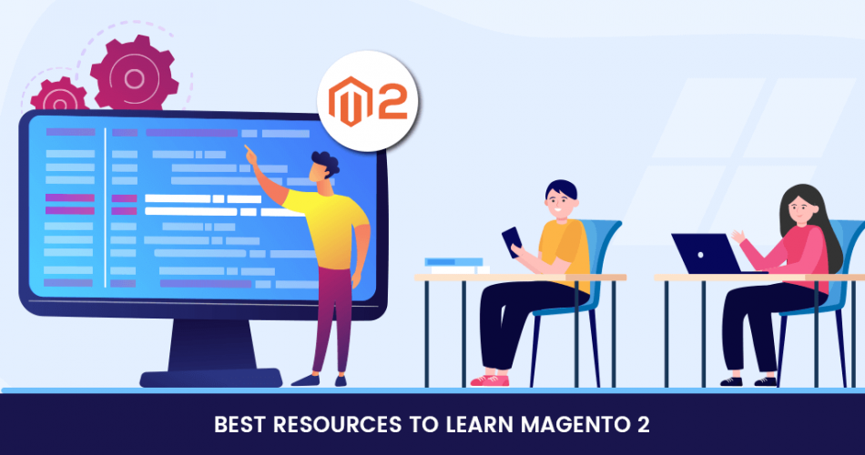 Name:  Best-Resources-to-Learn-Magento-2.png Views: 18 Size:  225.2 KB