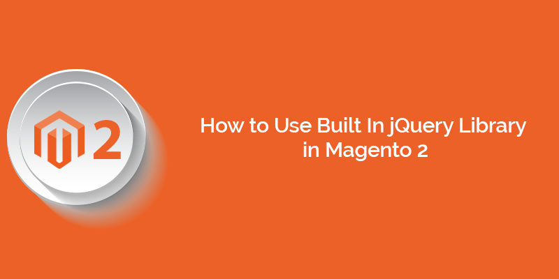 Name:  How to Use Built In jQuery Library in Magento 2.png Views: 4 Size:  105.1 KB