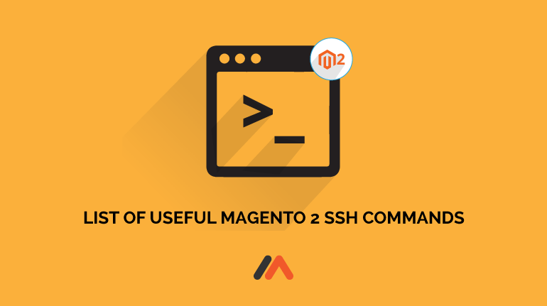 Name:  List-of-Useful-Magento-2-SSH-Commands by Meetanshi.png Views: 7 Size:  17.4 KB