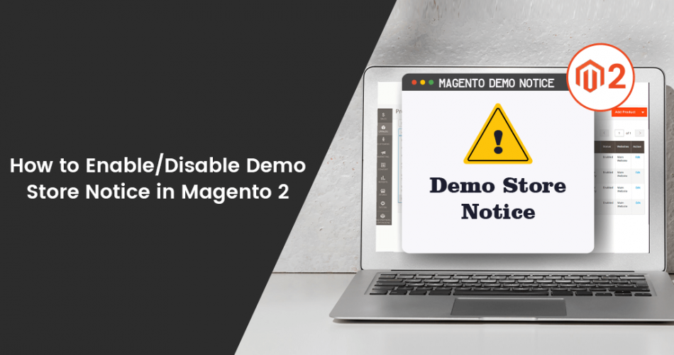 Name:  How-to-Enable-Disable-Demo-Store-Notice-in-Magento-2.png Views: 25 Size:  275.8 KB