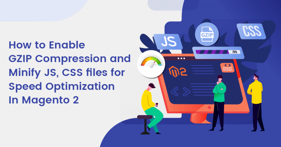 Name:  How-to-Enable-GZIP-Compression-and-Minify-JS-CSS-files-for-Speed-Optimization-in-Magento-2-950x5.png Views: 2 Size:  198.9 KB