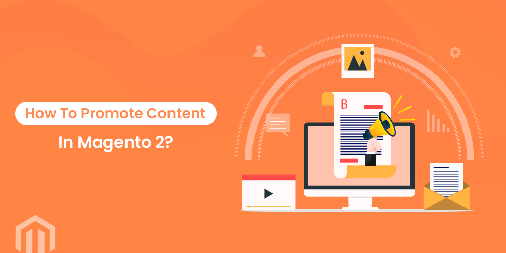 Name:  How-to-promote-content-in-Magento-2.png Views: 24 Size:  62.3 KB