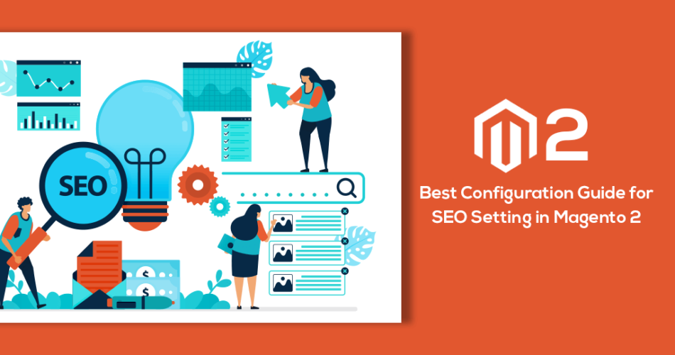 Name:  Configure-Guide-for-Best-SEO-Setting-in-Magento-2.png Views: 78 Size:  107.0 KB
