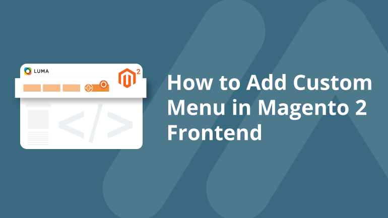 Name:  How-to-Add-Custom-Menu-in-Magento-2-Frontend-Social-Share.png Views: 65 Size:  27.3 KB