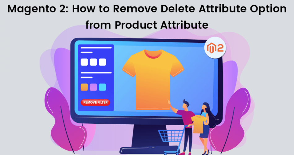 Name:  Magento-2-How-to-Remove-Delete-Attribute-Option-from-Product-Attribute.png Views: 26 Size:  282.4 KB